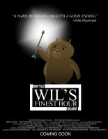 BB: Wil's Finest Hour Poster by LeafyguyDS
