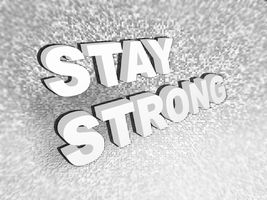 Stay Strong, Be Bold. by nubpro