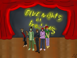 After all you've only got Five Nights at Freddy's by LAngel2