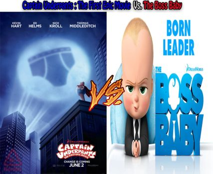 Captain Underpants Vs. The Boss Baby SPOILERS by kouliousis