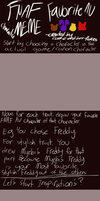 FNAF Favorite AU Character MEME (Blank) by Cookie-and-her-foxes