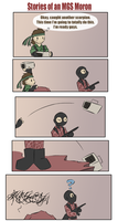 Stories of an MGS Moron 9 by zarla