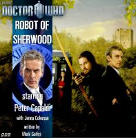 Doctor Who Robot of Sherwood by happyappy6