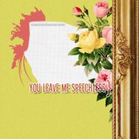 +TextureO7.YouLeavemeSpechless by feeltherocksensation