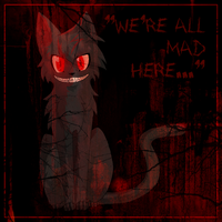We're all mad here::.. by Bast-The-Cat-Goddess