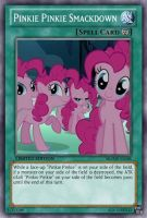 Pinkie Pinkie Smackdown (MLP): Yu-Gi-Oh! Card by PopPixieRex