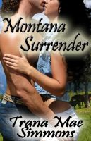 Montana Surrender Cover v.3 by policegirl01