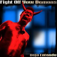 Fight Off Your Demons by skratte