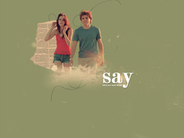 Say by starcrossedlover9