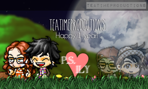 || Happy 1 Year! - TeaTimeProductions by CreativeKrissy