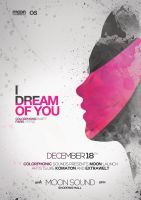 I Dream Of You Flyer by DusskDeejay