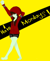 I hate mondays by MonsterNiccals