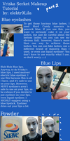 Vriska Serket Makeup Tutorial Part 2 by elektr0Lila