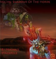 Vol'jin: Shadows Of The Horde Fan Made Cover by MewMewFrostElf