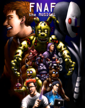 FNAF the Musical by SimplEagle