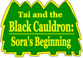 Tai and the Black Cauldron- Sora's Beginning by adamRY