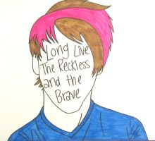 Long Live The Reckless and the Brave by poopoo182