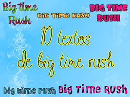 Pack de textos Big Time Rush by SuperstarElevate