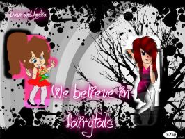 we believe in fairy tales Dawn and Amelia by bitchflakesforbrunch