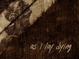 As I Lay Dying by R-iel