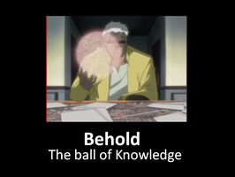 Behold the ball of knowledge by yumidark