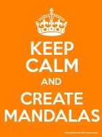 Keep Calm and Create Mandalas by Mandala-Jim