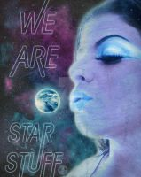 We Are Star Stuff by OllieJDesign