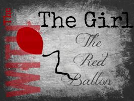 The Girl W/ The Red Balloon by GracelessDesires
