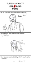 Left 4 Dead meme by Staris-Chan