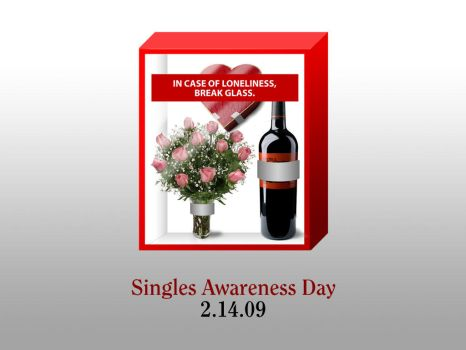 Singles Awareness Day 2009 by unknowninspiration