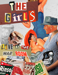 Band Poster - The Girls | Live at the War Room by HungryForStarvingArt