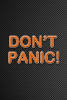 Dont Panic Retina Wallpaper by Winobie