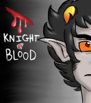 Knight of Blood by Pondgirl12