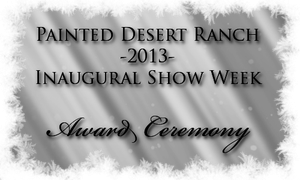 PD 2013 Show Week Award Ceremony by painted-cowgirl