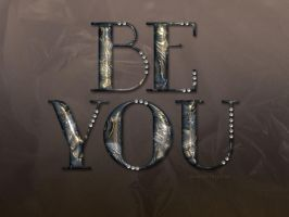 Be You by Textuts