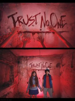 TRUST NO ONE by Dallexis-Jack