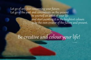 Be creative by Tricia-Danby