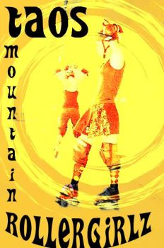 Taos Mountain Rollergirls by isisinanna