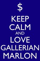 Keep Calm and love Gallerian by Xendrak18