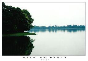 Give Me Peace by eskie