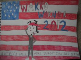 Wakko's Campaign Poster by nikkichic109