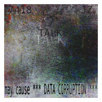 Talk May Cause Data Corruption by voxhunden