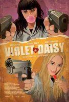 Violet and Daisy finalposter (sml) by Zenithuk