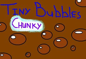 Tiny Bubbles - Chunky Edition by FrozenMexican