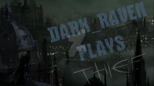 Thief Thumb Nail For Dark_Raven On Youtube :) x by TaintedVampire