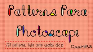 Patterns en jpg para Photoscape. Tuto abajo by CaamiKS