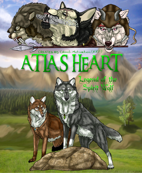 Atlas Heart: Legend of The Spirit Wolf [ COVER ] by Colonel-Motivation
