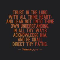 Proverbs 3:5-6 by BoughtbyBloodME