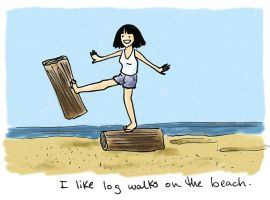 I like log walks on the beach. by kartos