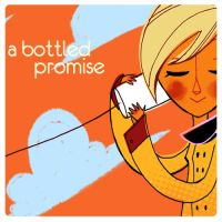 A Bottled Promise : Single by jingster